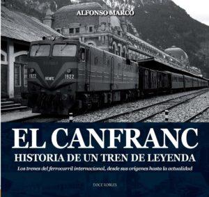 Alfonso Marco el sueño del Canfranc
